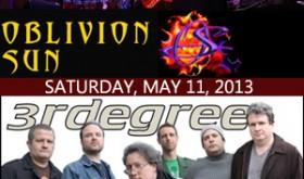 Oblivion Sun w/ 3RDegree (May 11, 2013)