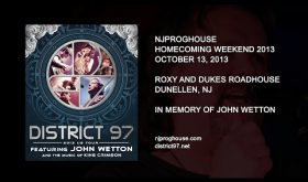 District 97 featuring John Wetton: NJProghouse Homecoming Weekend 2013 (October 13, 2013)